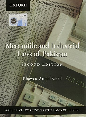 The Mercantile and Industrial Laws in Pakistan: Khawaja Amjad Saeed