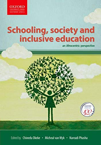 Schooling, Society and Inclusive Education: Chinedu I. O
