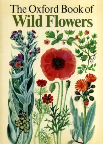 9780199100019: Oxford Book of Wild Flowers