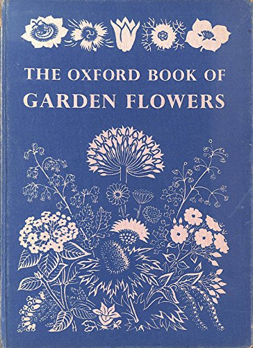 9780199100026: Oxford Book of Garden Flowers