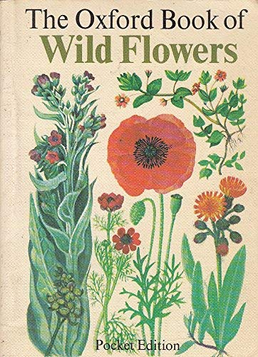 9780199100132: THE OXFORD BOOK OF WILD FLOWERS