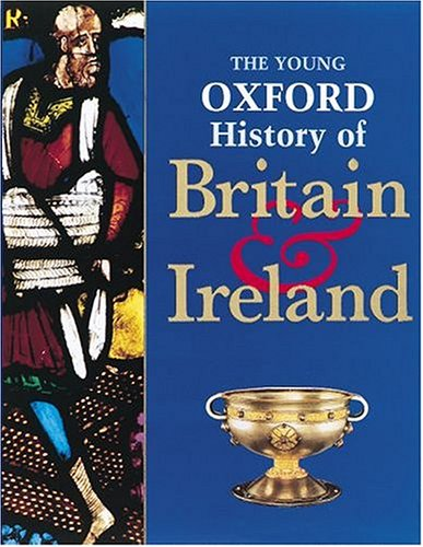 9780199100354: The Young Oxford History of Britain and Ireland