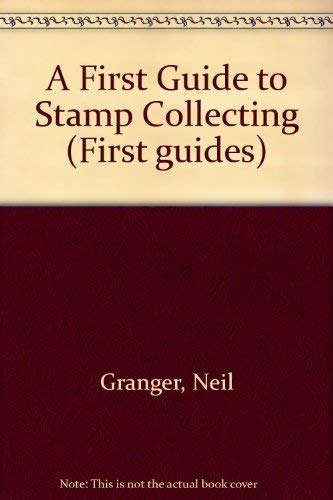 9780199100620: A First Guide to Stamp Collecting (First guides)