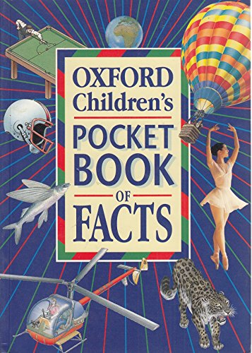 9780199100668: Oxford Children's Pocket Book of Facts