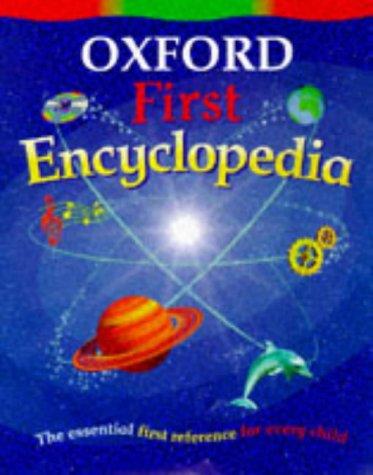 9780199100910: Oxford First Encyclopedia
