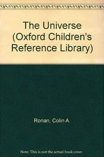 9780199101016: The Universe (Oxford Children's Reference Library)