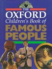 The Oxford Children's Book of Famous People: Oxford University Press