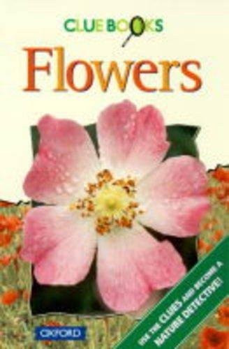 9780199101757: Flowers (Clue Books)
