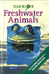 9780199101788: Freshwater Animals (Clue Books)