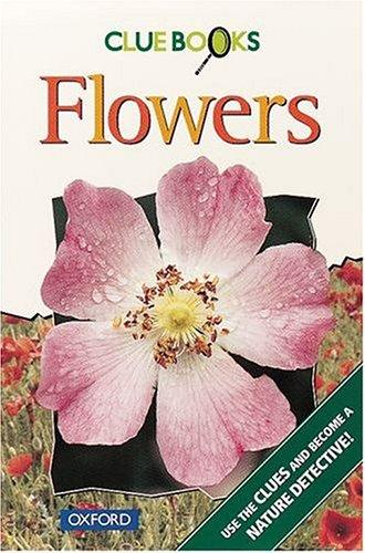 9780199101818: Flowers (Clue Books)