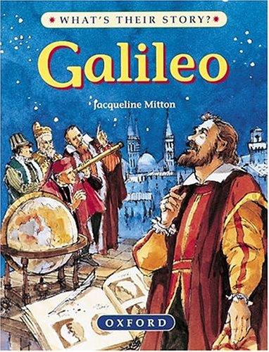9780199101948: Galileo: Scientist and Star Gazer (What's Their Story?)