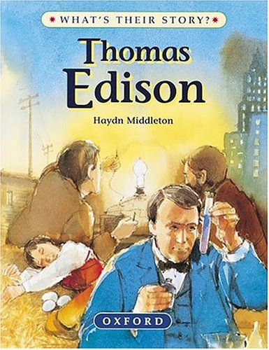9780199101955: Thomas Edison: The Wizard Inventor (What's Their Story?)