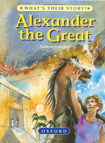 9780199101962: Alexander the Great (What's Their Story?)