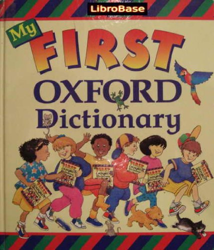 9780199102365: My First Oxford Dictionary