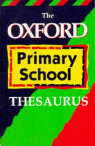 9780199102846: The Oxford Thesaurus for Primary School