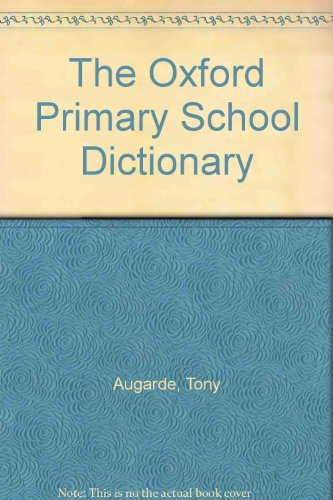 9780199102921: The Oxford Primary School Dictionary