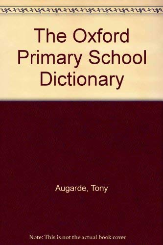 9780199102938: The Oxford Primary School Dictionary