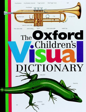 9780199103027: The Oxford Children's Visual Dictionary