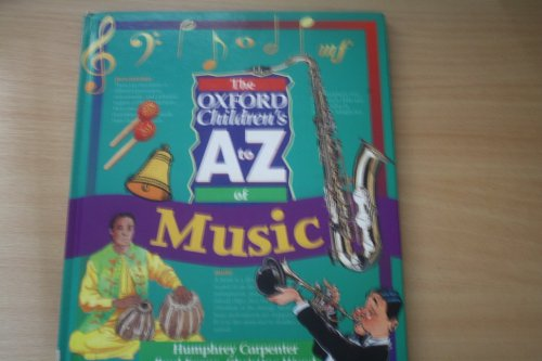 9780199103102: The Oxford Children's A to Z of Music