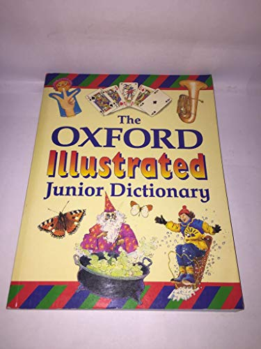 9780199103317: The Oxford Illustrated Junior Dictionary