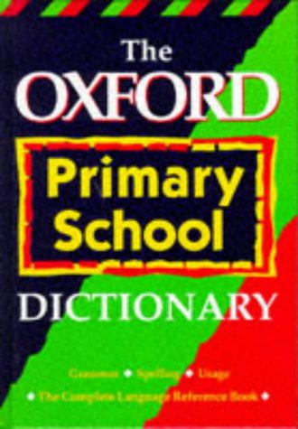 9780199103355: The Oxford Primary School Dictionary