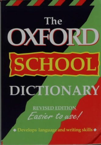 9780199103416: The Oxford School Dictionary