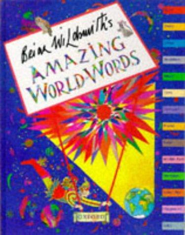 9780199103737: Brian Wildsmith's Amazing World of Words