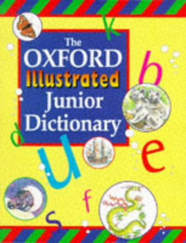 OXF ILLUSTRATED JUNIOR DICTIONARY: Sansome, Rosemary; Reid,