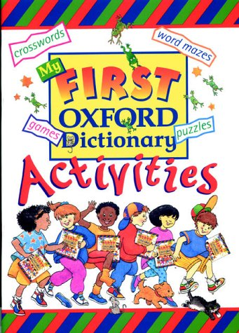 9780199103942: MY FIRST OXFORD DICTIONARY ACTIVI