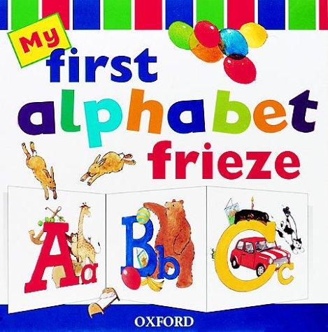 9780199104161: My First Alphabet Frieze