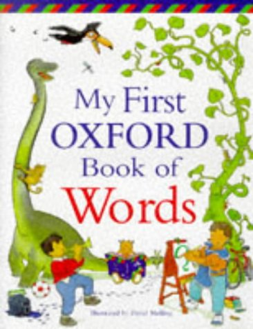 9780199104192: My First Oxford Book of Words