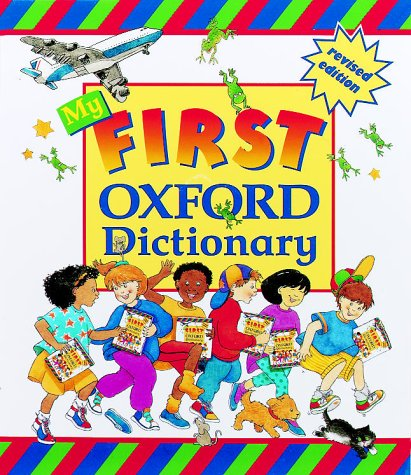 9780199104215: MY FIRST OXFORD DICTIONARY
