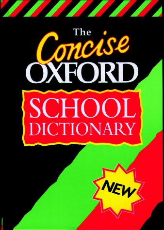 9780199104307: The Concise Oxford School Dictionary