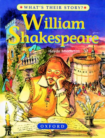 9780199104383: William Shakespeare: The Master Playwright (What's Their Story?)