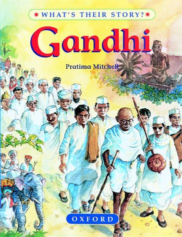 9780199104420: Gandhi: The Father of Modern India (What's Their Story?)