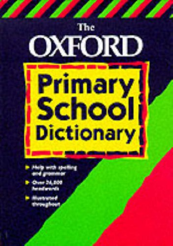 9780199104482: The Oxford Primary School Dictionary