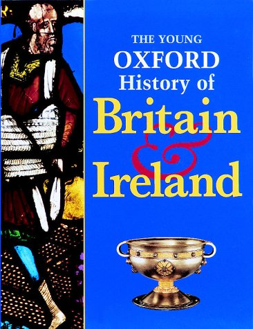 9780199104666: The Young Oxford History of Britain and Ireland