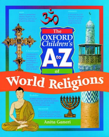 9780199104673: The Oxford Children's A to Z of World Religions