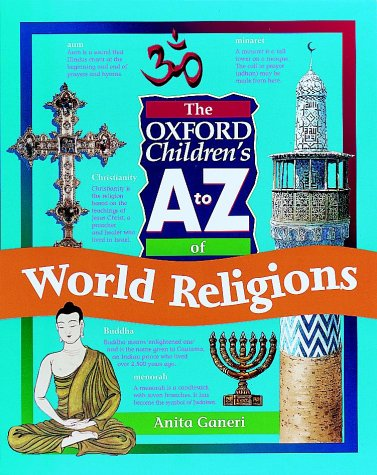 9780199104680: The Oxford Children's A to Z of World Religions
