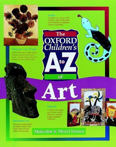 9780199104697: The Oxford Children's A to Z of Art