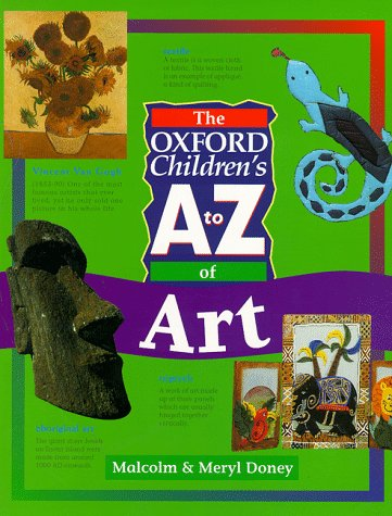 9780199104703: The Oxford Children's A to Z of Art