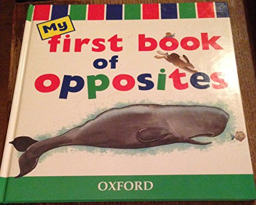 9780199104802: My First Book of Opposites