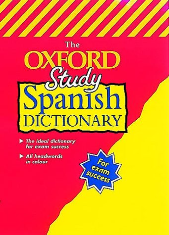 9780199105045: The Oxford Study Spanish Dictionary