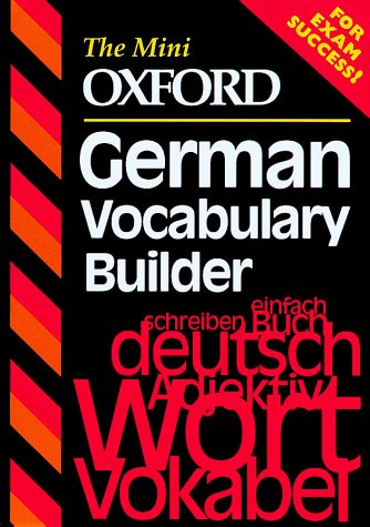 9780199105182: The Mini Oxford German Vocabulary Builder (The Mini Oxford Vocabulary Builders)