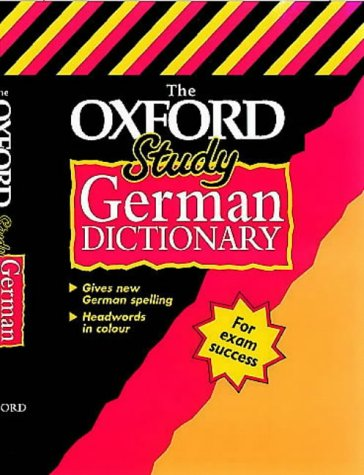 9780199106011: The Oxford Study German Dictionary (Bilingual Dictionary)