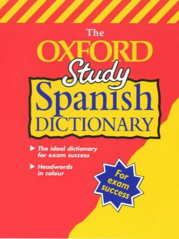9780199106066: The Oxford Study Spanish Dictionary