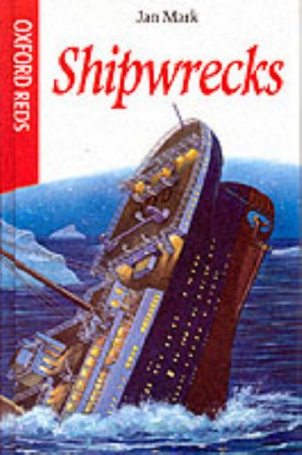 9780199106301: Shipwrecks (Oxford Reds)