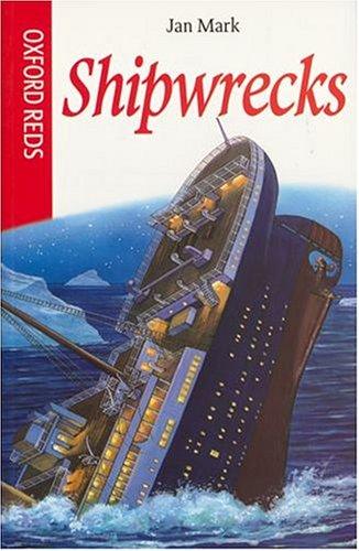 9780199106318: Shipwrecks (Oxford Reds)