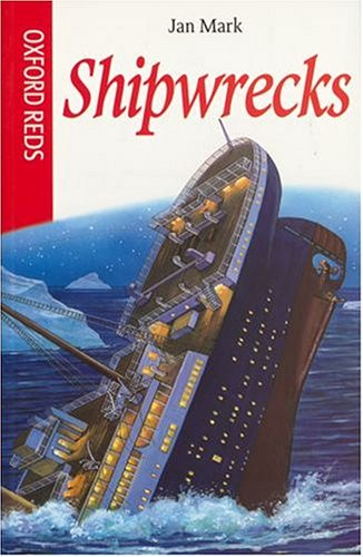 9780199106318: Shipwrecks (Oxford Reds)