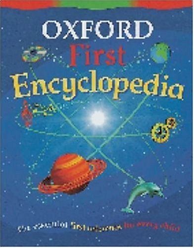 9780199106486: Oxford First Encyclopedia